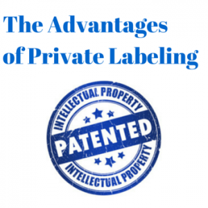The Advantages of Private Labeling