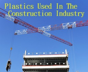 Plastics Construction Industry